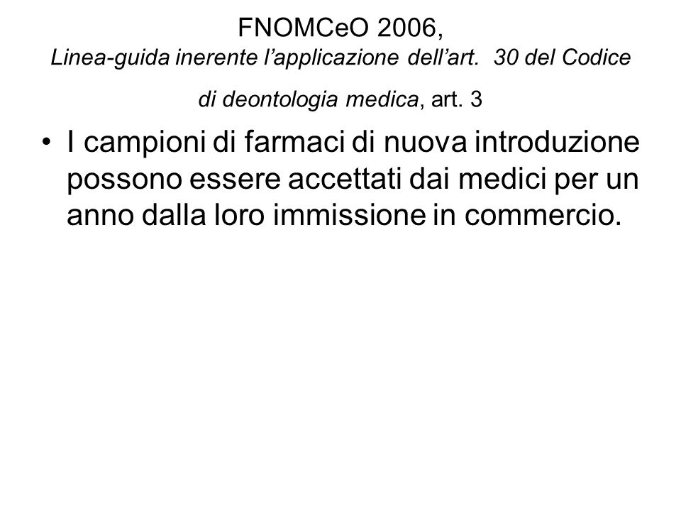 FNOMCeO 2006, Linea-guida inerente l'applicazione dell'art