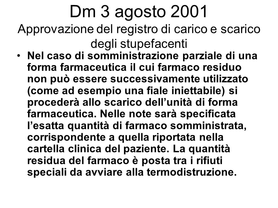 Dm 3 agosto 2001 Approvazione del registro di carico e scarico degli stupefacenti
