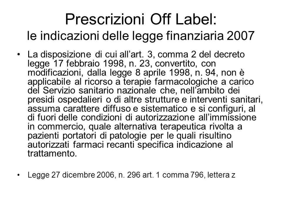 Prescrizioni Off Label: le indicazioni delle legge finanziaria 2007