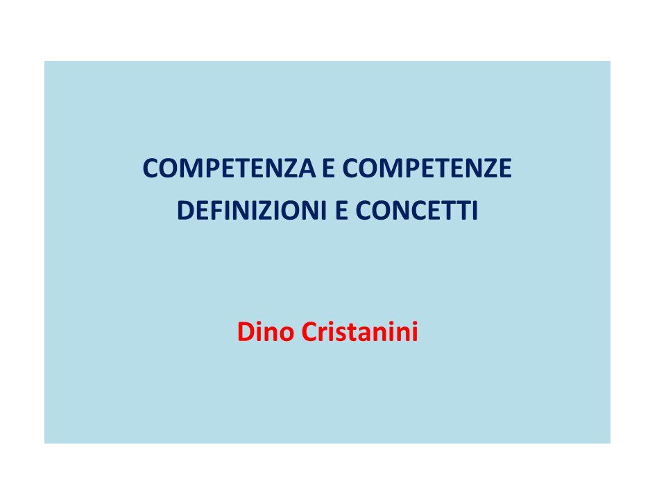 COMPETENZA E COMPETENZE DEFINIZIONI E CONCETTI