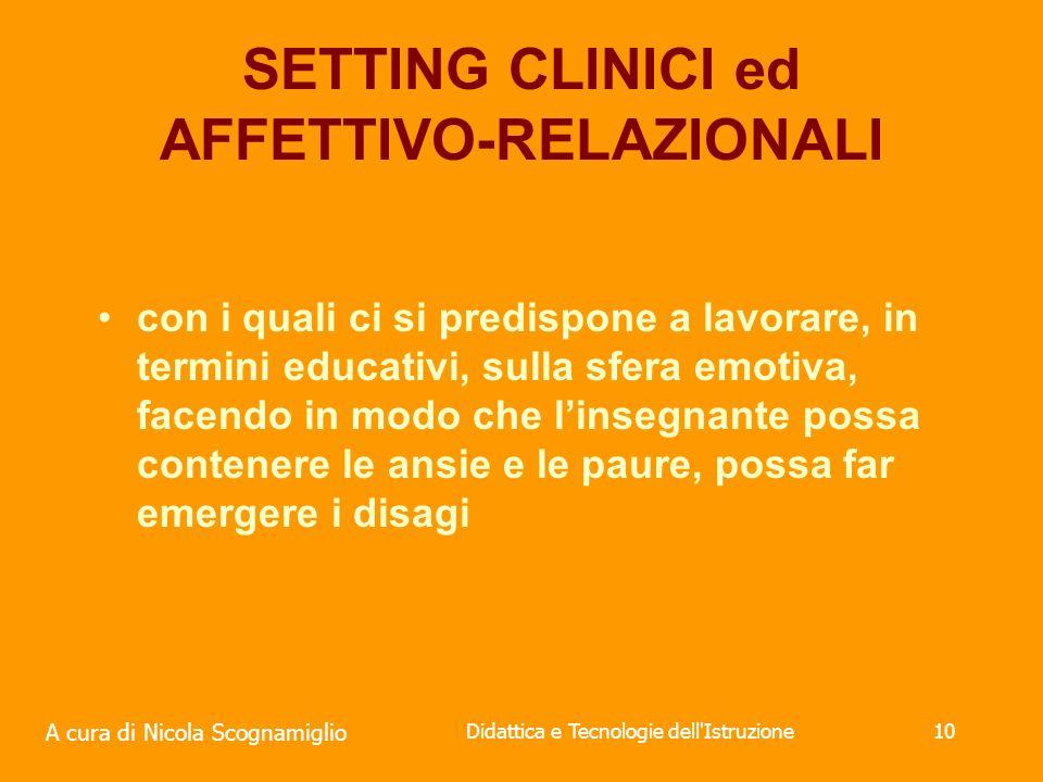 SETTING CLINICI ed AFFETTIVO-RELAZIONALI