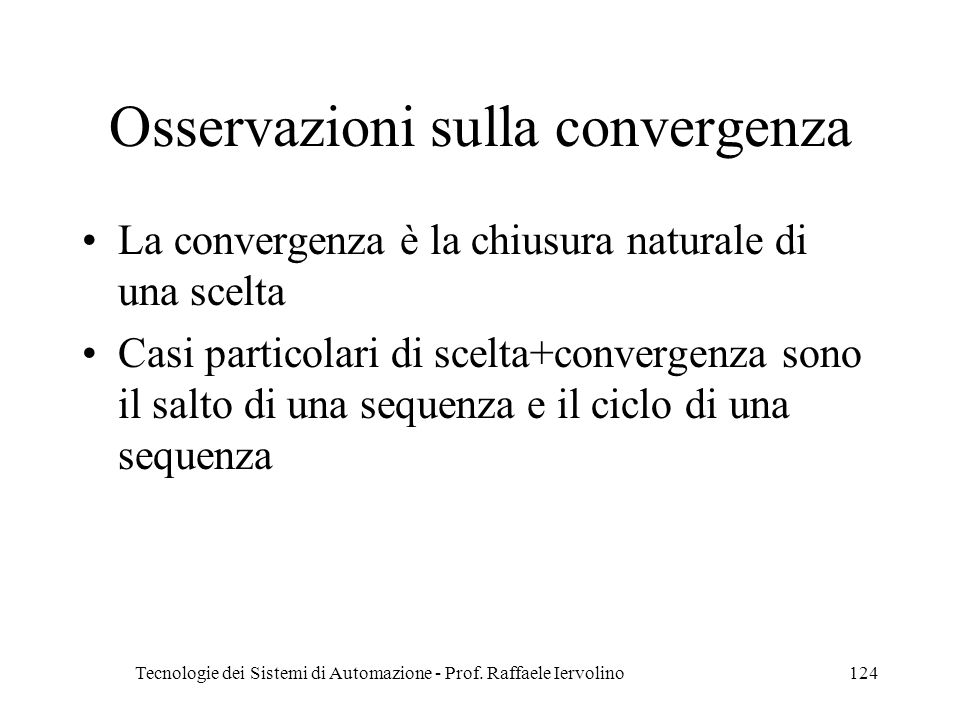 Osservazioni sulla convergenza