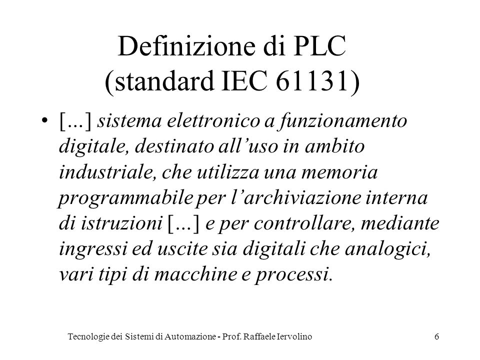 Definizione di PLC (standard IEC 61131)