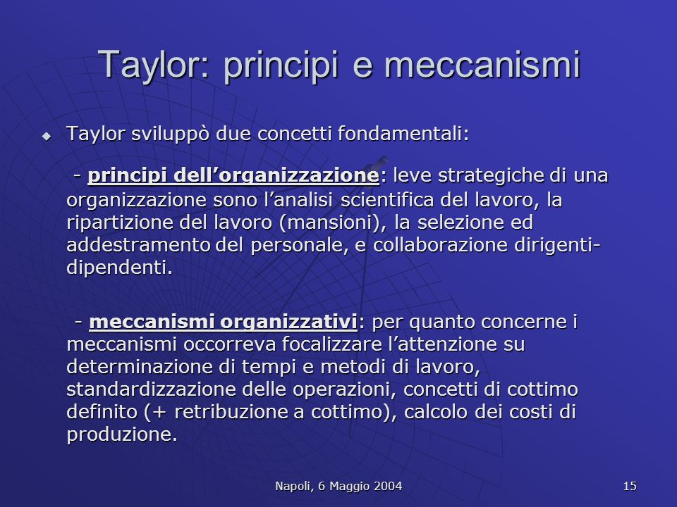 Taylor: principi e meccanismi