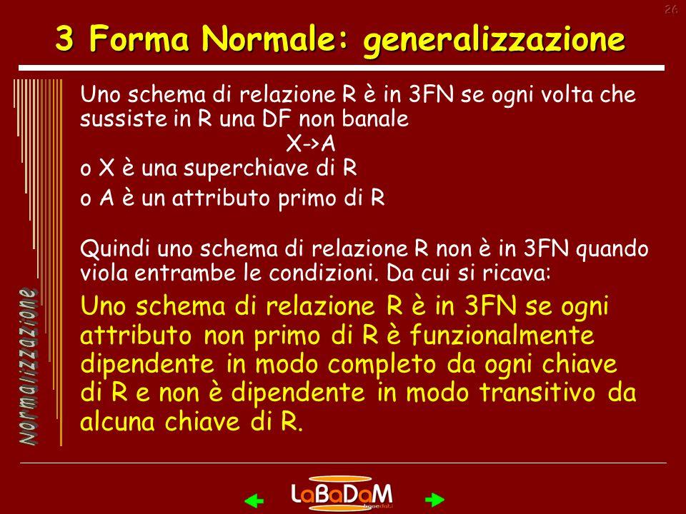 3 Forma Normale: generalizzazione