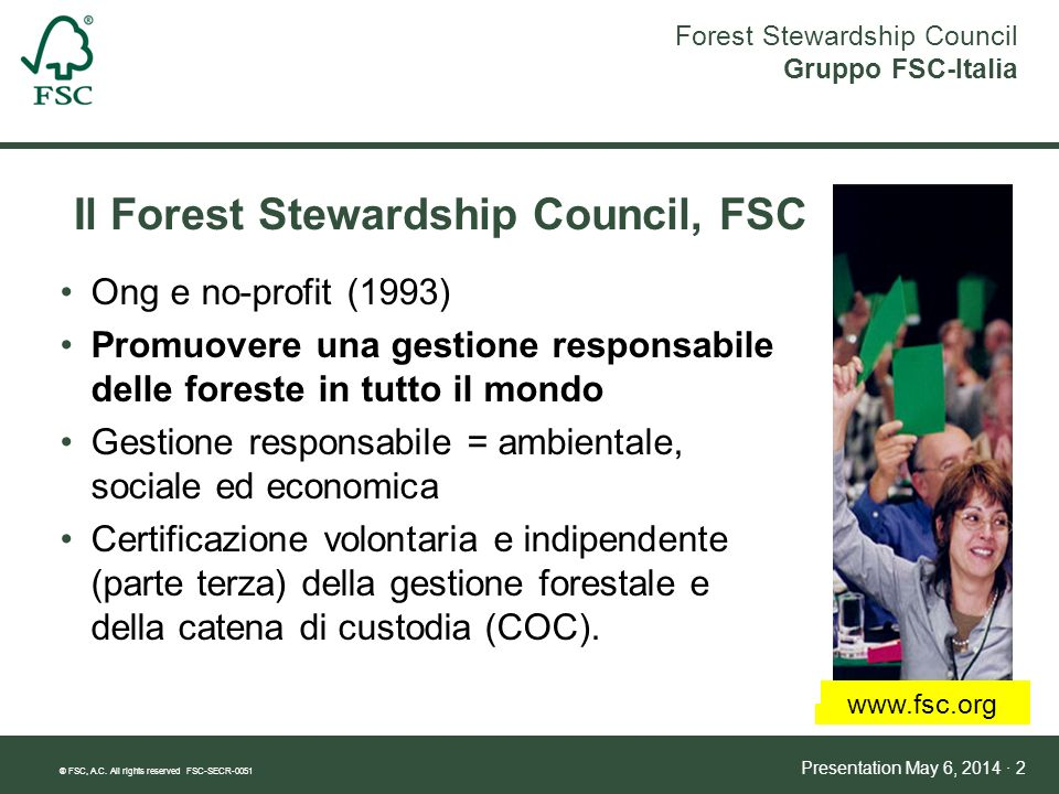 Il Forest Stewardship Council, FSC