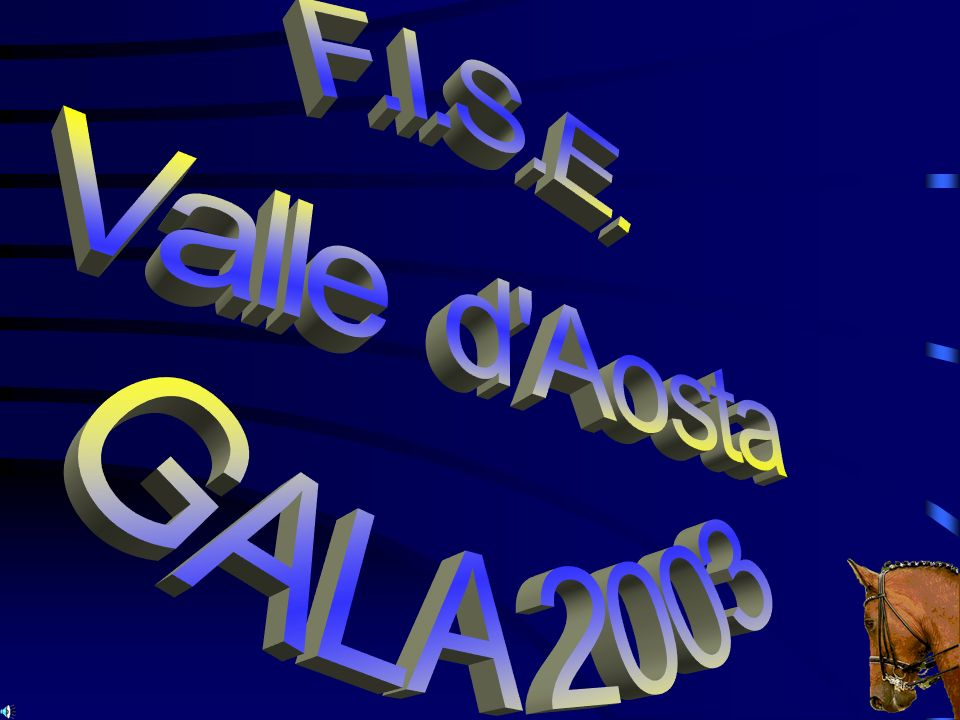 F.I.S.E. Valle d Aosta GALA 2003