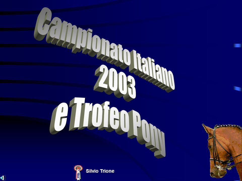 Campionato Italiano 2003 e Trofeo Pony Silvio Trione