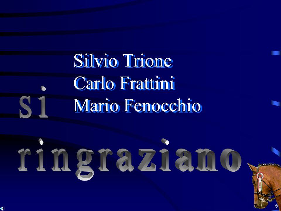 Silvio Trione Carlo Frattini Mario Fenocchio s i r i n g r a z i a n o