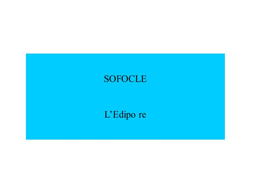SOFOCLE L'Edipo re
