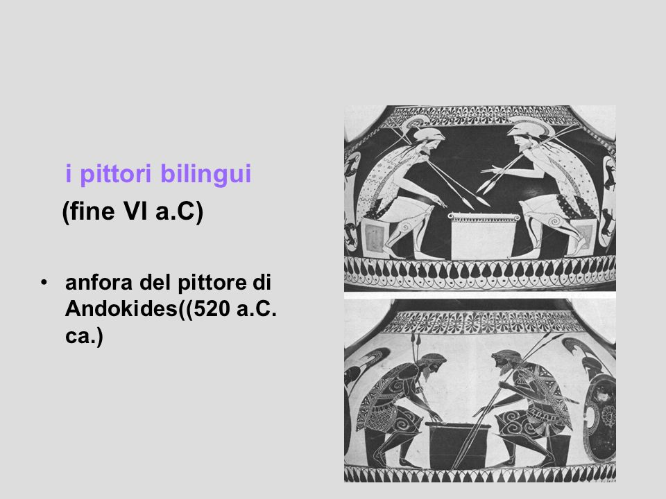 i pittori bilingui (fine VI a.C)