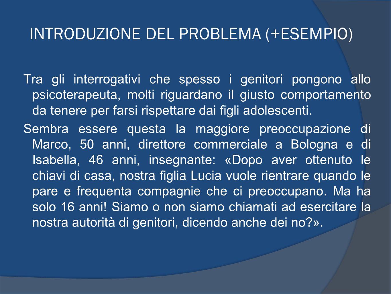 INTRODUZIONE DEL PROBLEMA (+ESEMPIO)