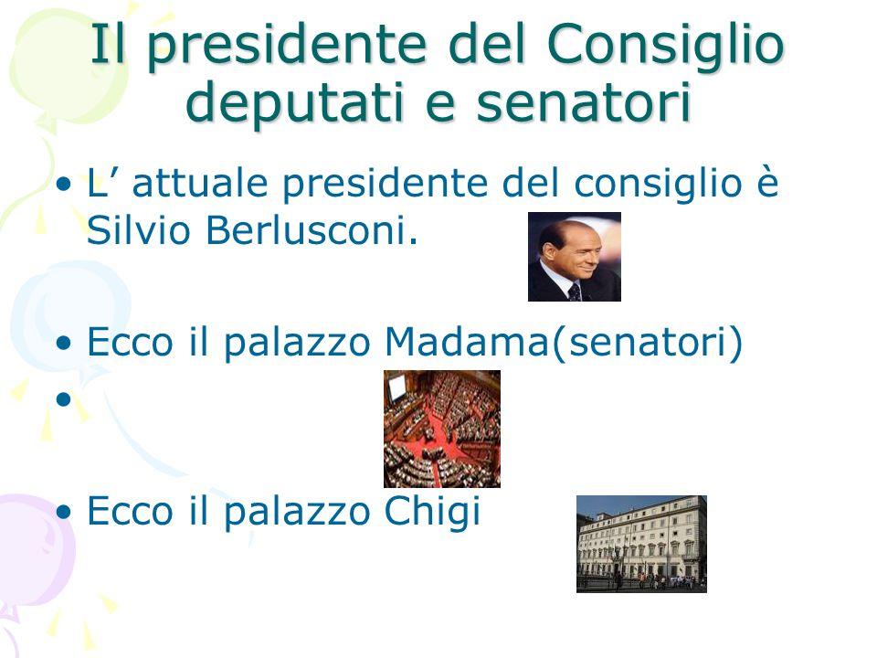 Il presidente del Consiglio deputati e senatori