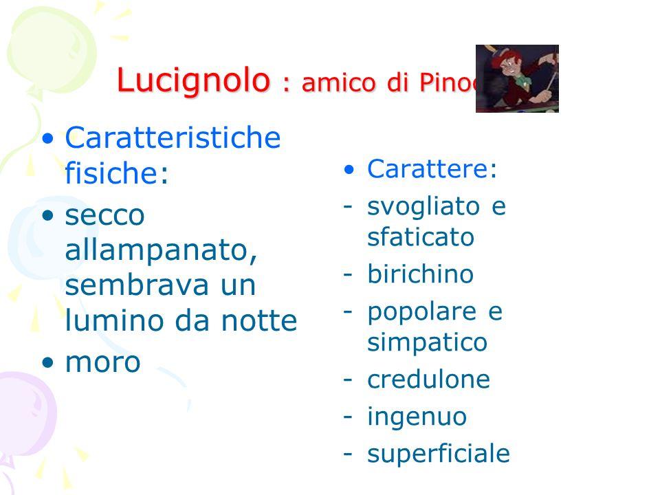Lucignolo : amico di Pinocchio