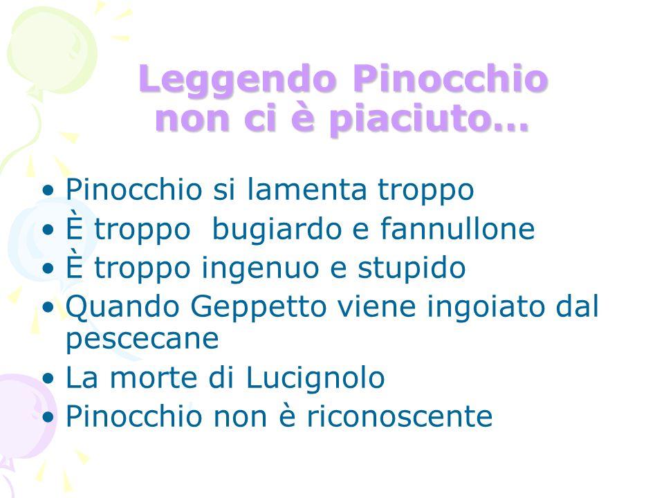 Leggendo Pinocchio non ci è piaciuto…