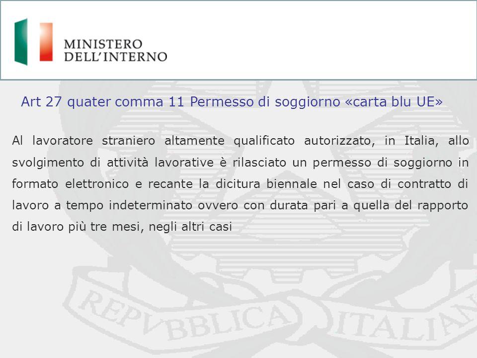 Art 27 quater comma 11 Permesso di soggiorno «carta blu UE»