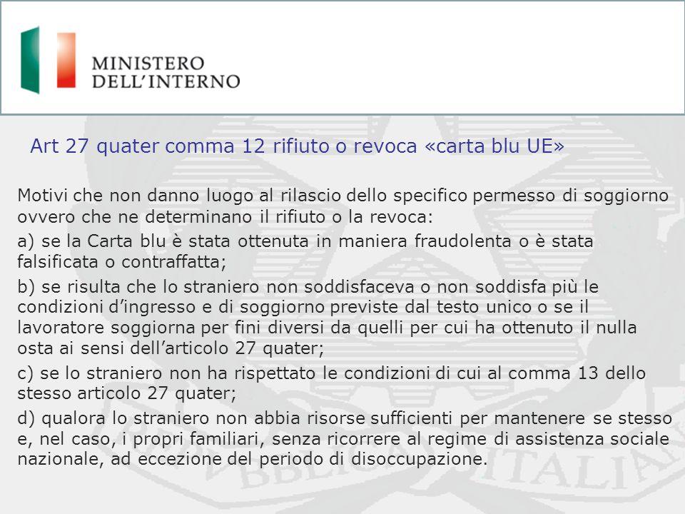 Art 27 quater comma 12 rifiuto o revoca «carta blu UE»