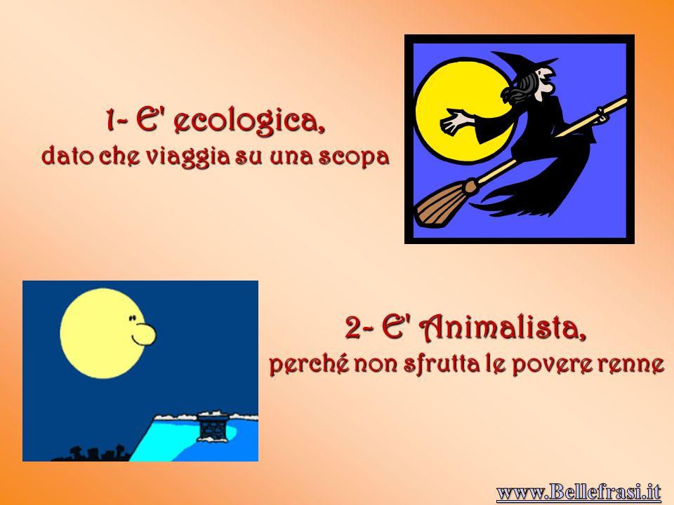 1- E ecologica, 2- E Animalista,