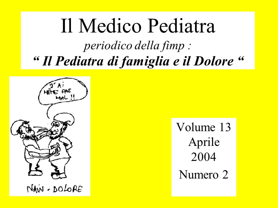 Il Medico Pediatra periodico della fimp : Il Pediatra di famiglia e il Dolore