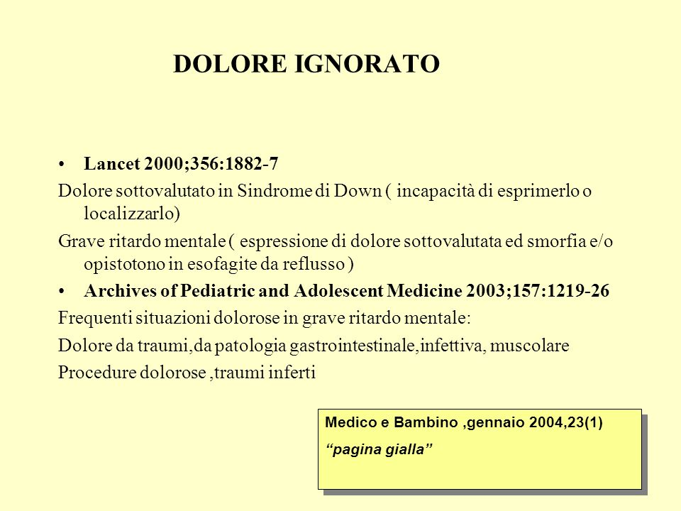 DOLORE IGNORATO Lancet 2000;356:1882-7
