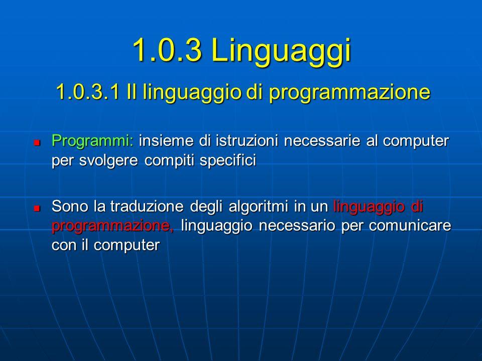 1.0.3.1 Il linguaggio di programmazione