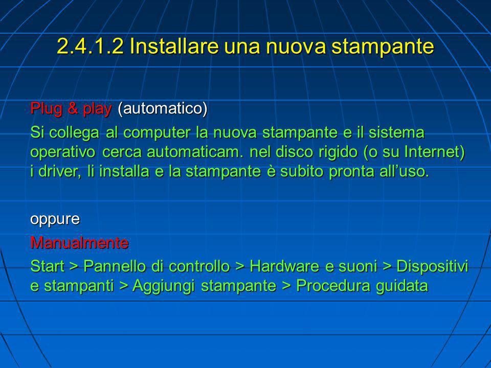 2.4.1.2 Installare una nuova stampante