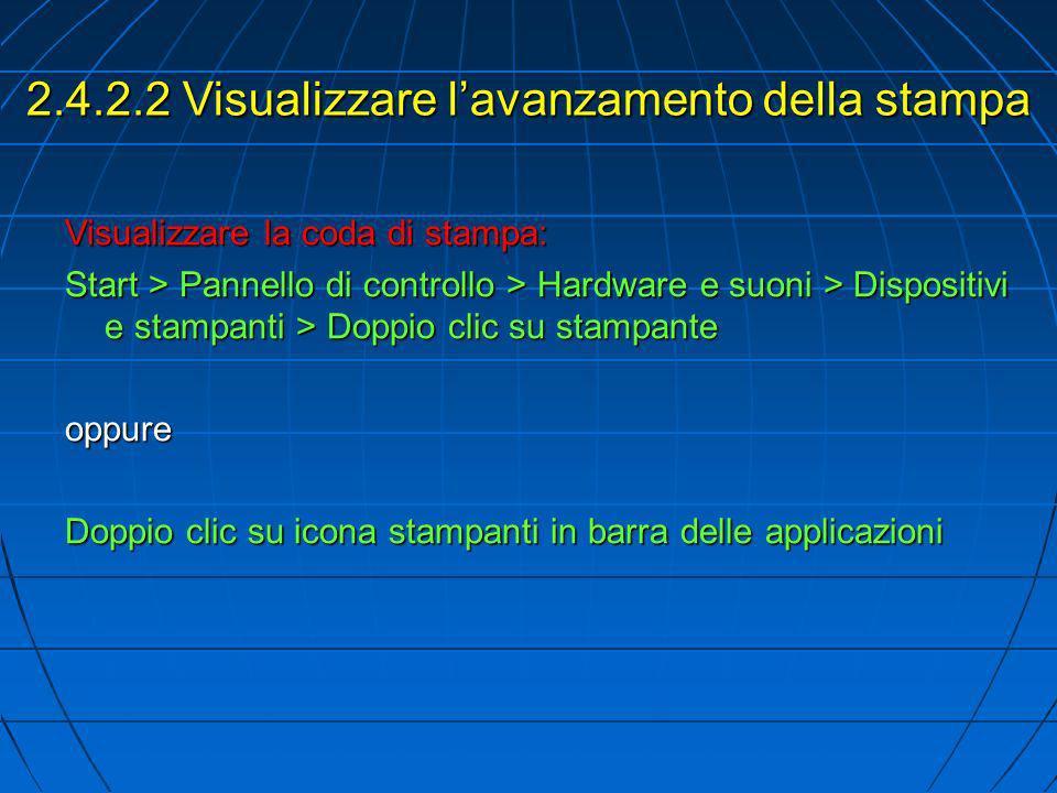 2.4.2.2 Visualizzare l'avanzamento della stampa