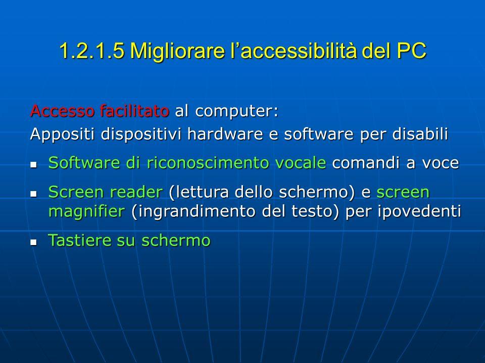 1.2.1.5 Migliorare l'accessibilità del PC