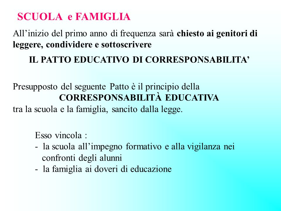 IL PATTO EDUCATIVO DI CORRESPONSABILITA'