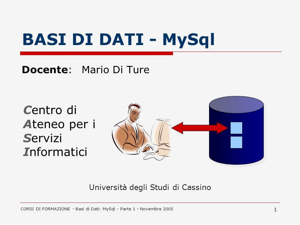 BASI DI DATI - MySql Centro di Ateneo per i Servizi Informatici