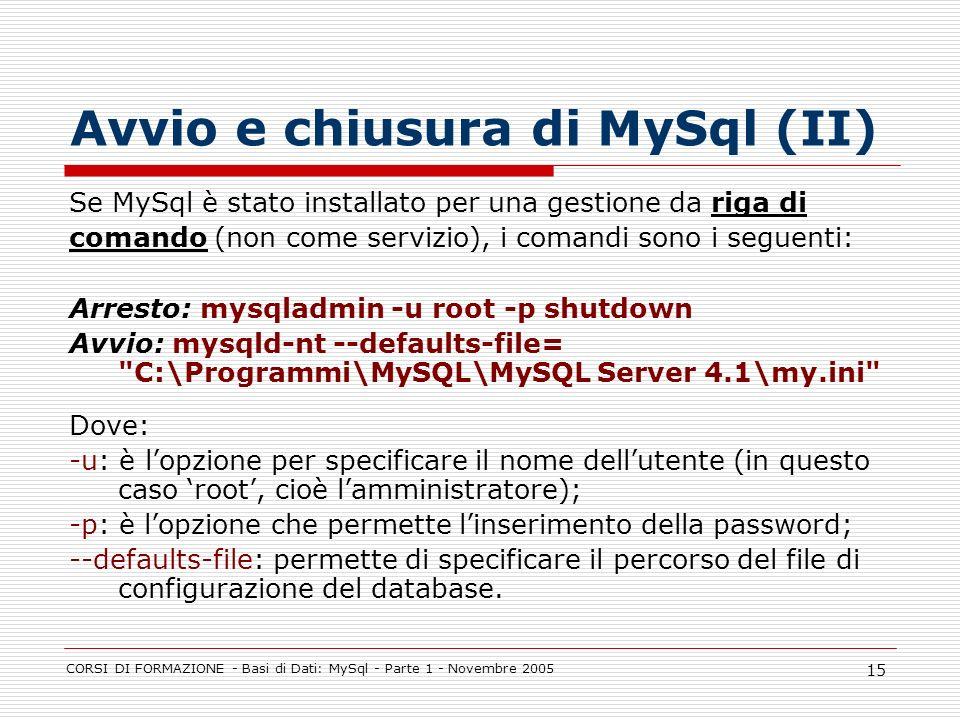 Avvio e chiusura di MySql (II)
