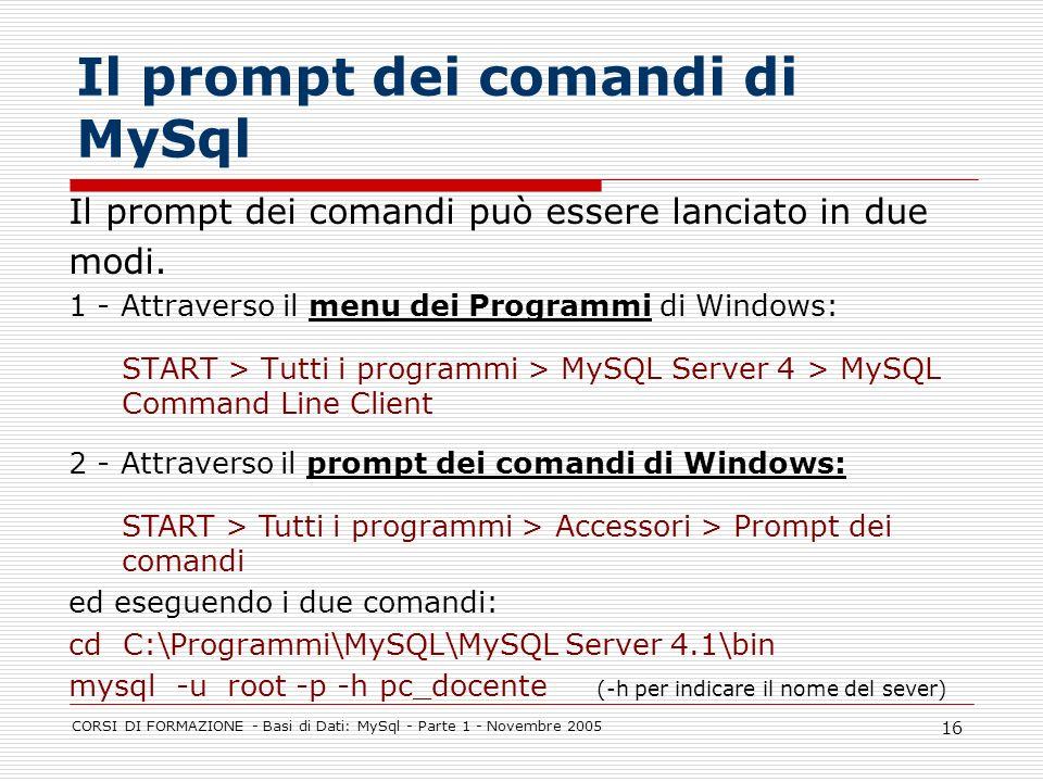 Il prompt dei comandi di MySql