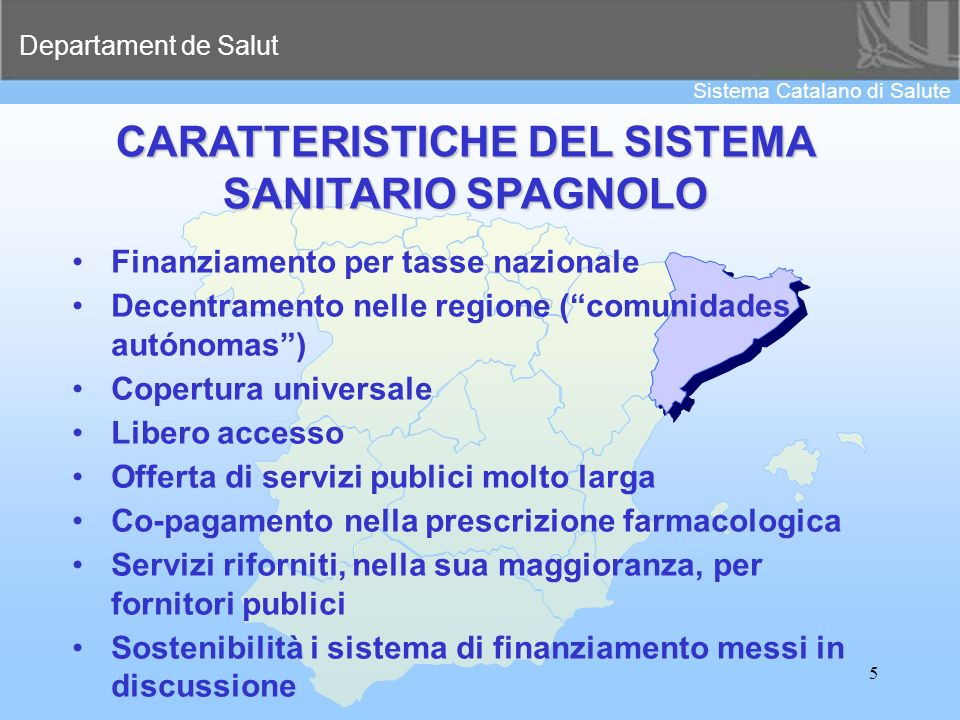 CARATTERISTICHE DEL SISTEMA SANITARIO SPAGNOLO