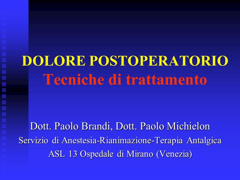 DOLORE POSTOPERATORIO Tecniche di trattamento