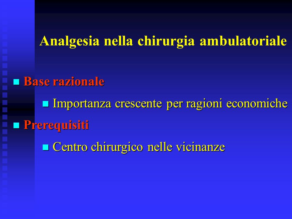 Analgesia nella chirurgia ambulatoriale