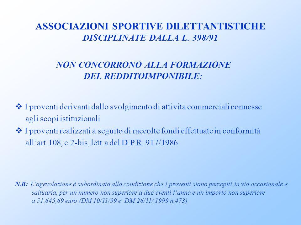 ASSOCIAZIONI SPORTIVE DILETTANTISTICHE DISCIPLINATE DALLA L. 398/91