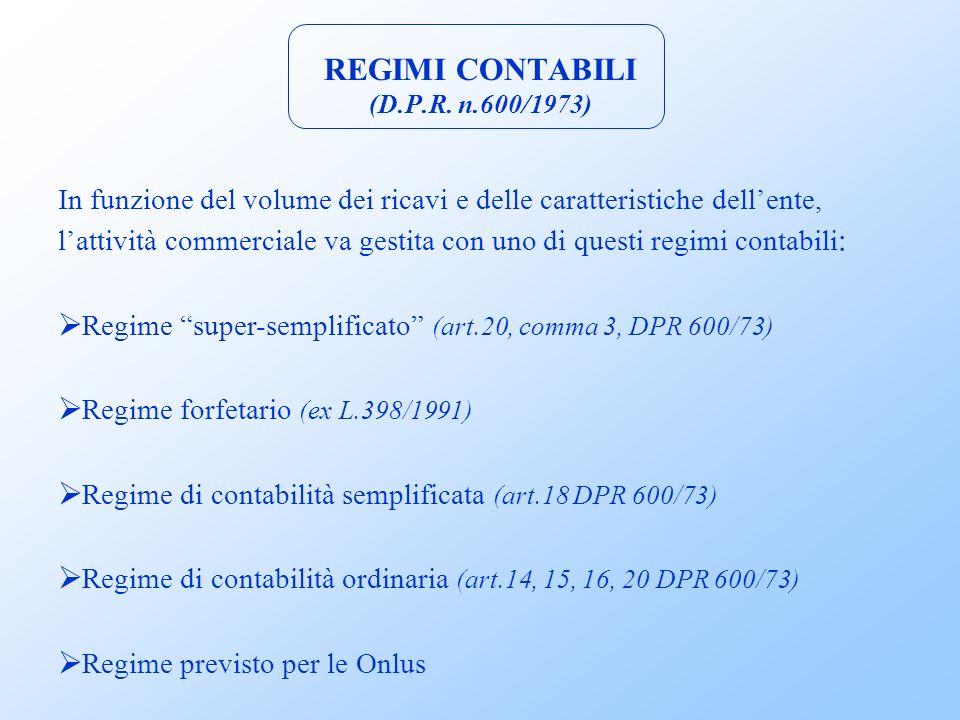 REGIMI CONTABILI (D.P.R. n.600/1973)