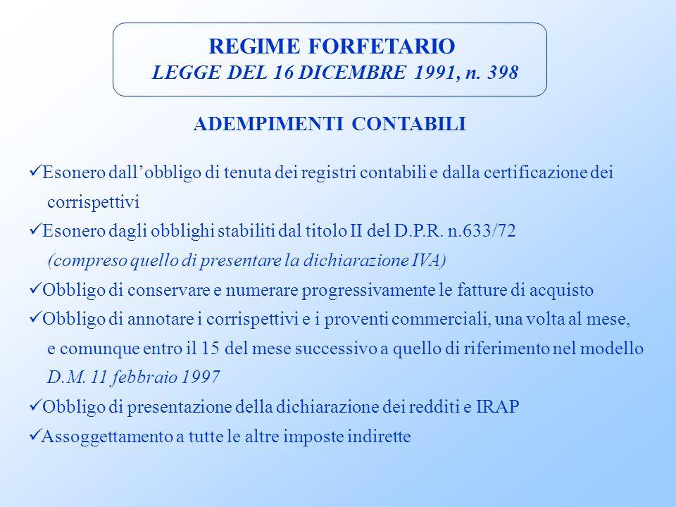 REGIME FORFETARIO LEGGE DEL 16 DICEMBRE 1991, n. 398