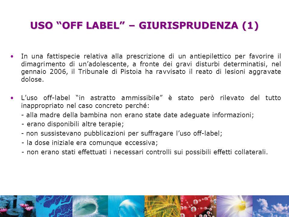 USO OFF LABEL – GIURISPRUDENZA (1)