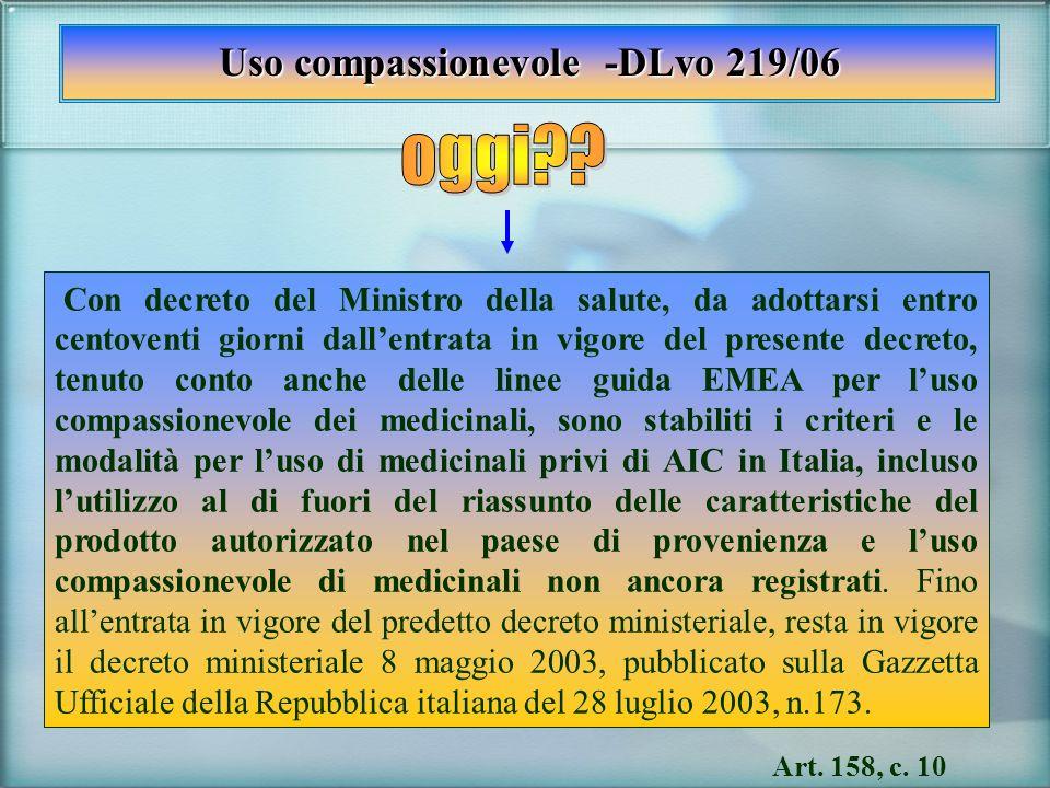 Uso compassionevole -DLvo 219/06