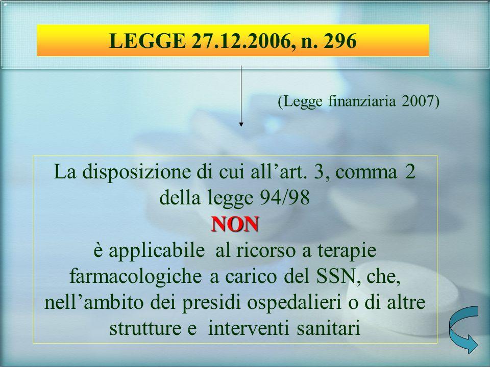 La disposizione di cui all'art. 3, comma 2 della legge 94/98