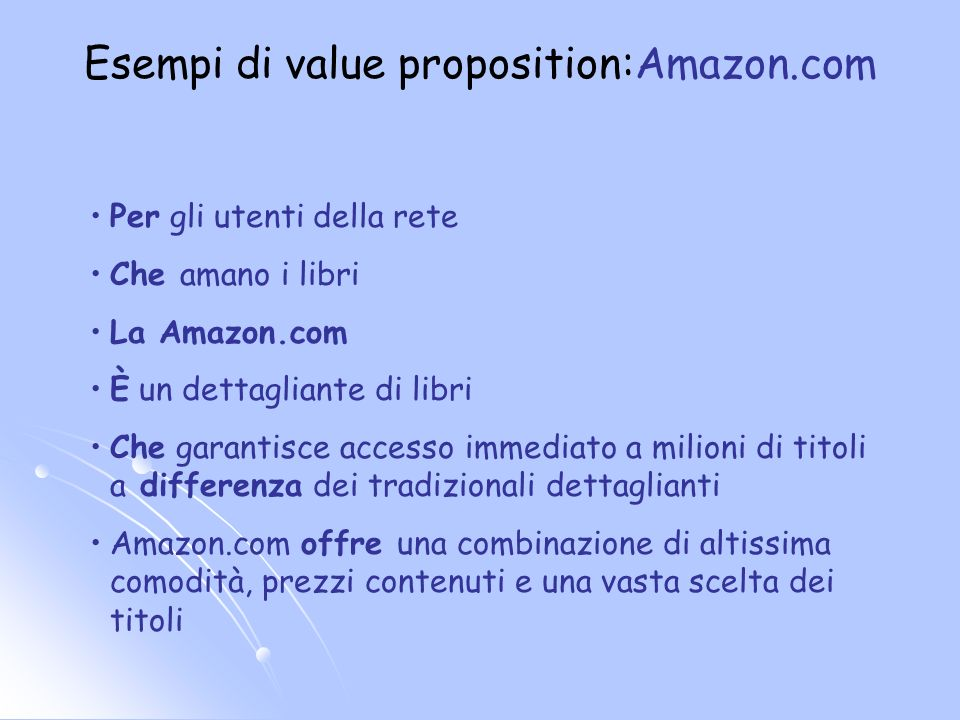 Esempi di value proposition:Amazon.com