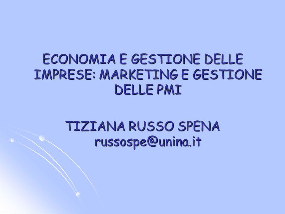 ECONOMIA E GESTIONE DELLE IMPRESE: MARKETING E GESTIONE DELLE PMI