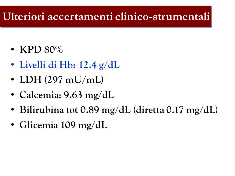 Ulteriori accertamenti clinico-strumentali