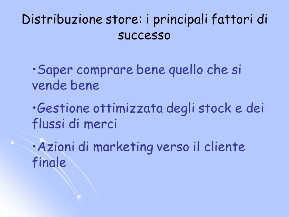 Distribuzione store: i principali fattori di successo