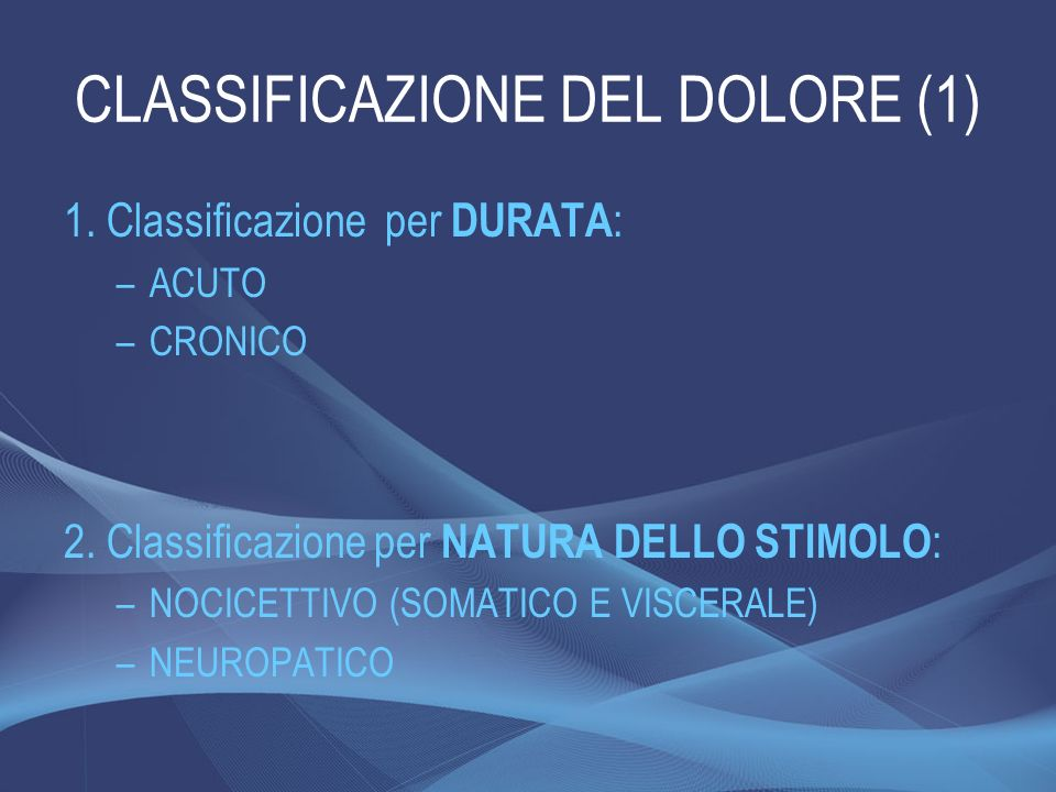 CLASSIFICAZIONE DEL DOLORE (1)
