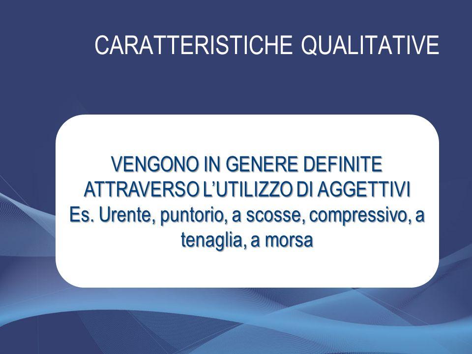 CARATTERISTICHE QUALITATIVE