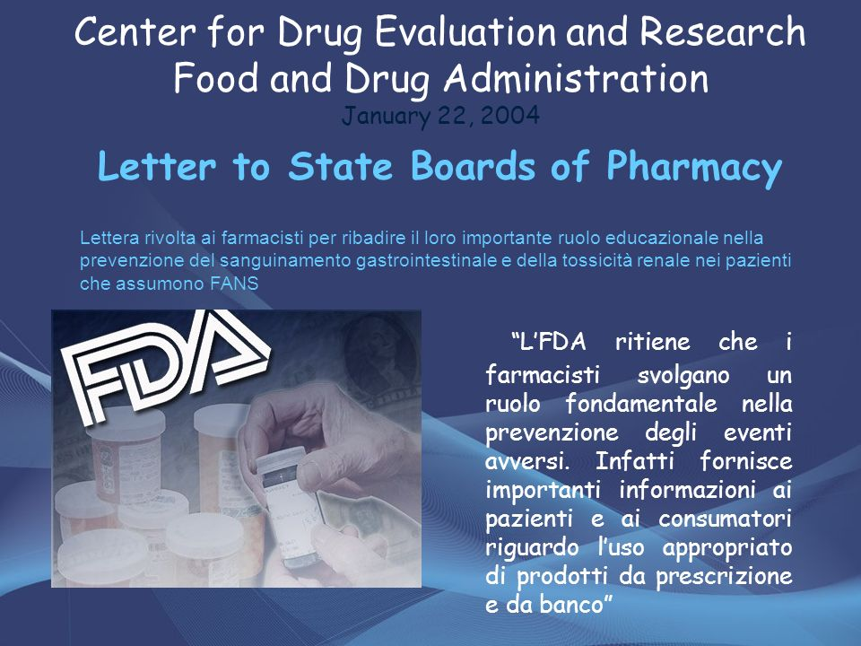 Center for Drug Evaluation and Research Food and Drug Administration January 22, 2004 Letter to State Boards of Pharmacy