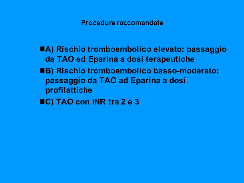 Procedure raccomandate
