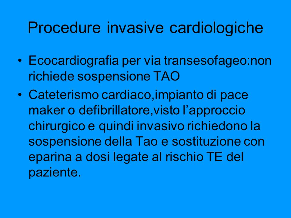 Procedure invasive cardiologiche